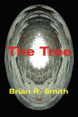 The Tree by Brian R Smith