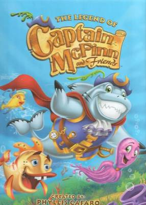 Legend of Captain McFinn & Friends by Phyllis Cafaro