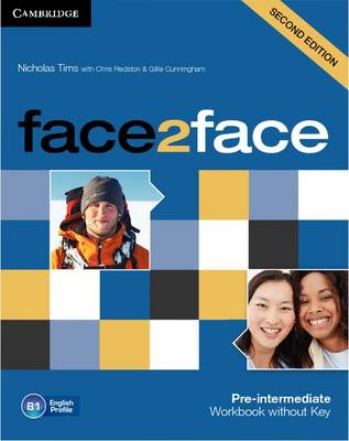 face2face Pre-intermediate Workbook without Key by Nicholas Tims, Chris Redston, Gillie Cunningham
