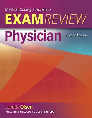 Medical Coding Specialists's Exam Review-Physician by Lynette Olsen