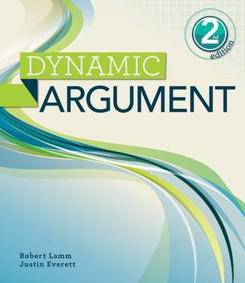 Dynamic Argument by Robert P. Lamm, Justin Everett