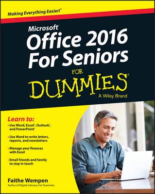 Office 2016 for Seniors For Dummies by Faithe Wempen