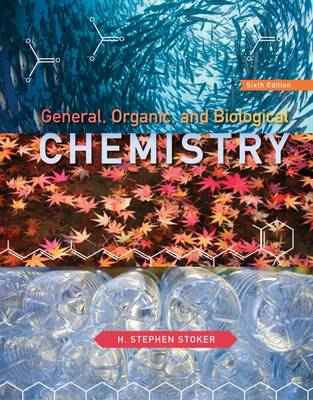 Study Guide with Selected Solutions for Stoker's General, Organic, and Biological Chemistry by Danny White, Joanne White