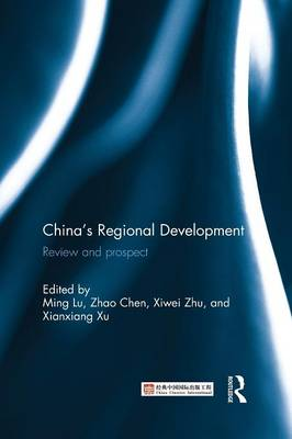 China's Regional Development Review and Prospect by Lu Ming