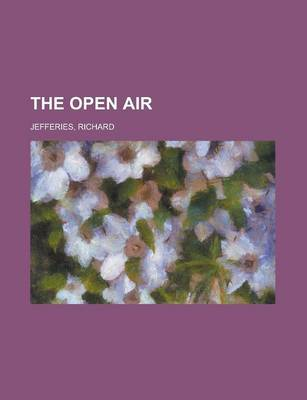 The Open Air by Richard Jefferies