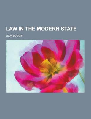 Law in the Modern State by Leon Duguit