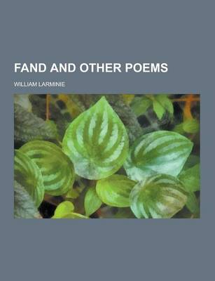 Fand and Other Poems by William Larminie