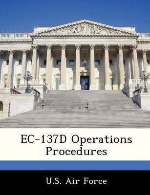 EC-137d Operations Procedures by