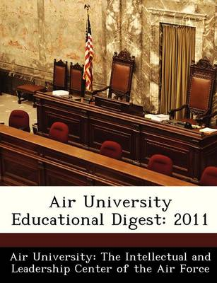 Air University Educational Digest 2011 by