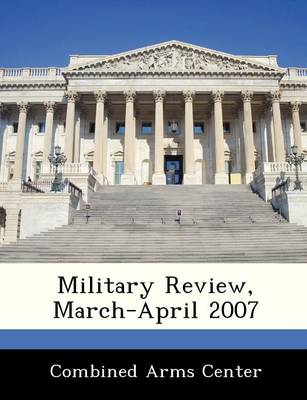 Military Review, March-April 2007 by
