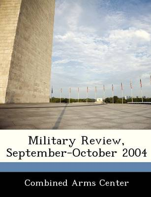 Military Review, September-October 2004 by