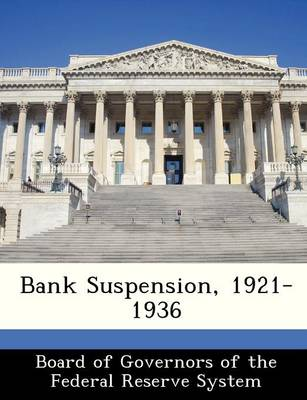 Bank Suspension, 1921-1936 by