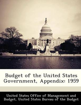 Budget of the United States Government, Appendix 1959 by