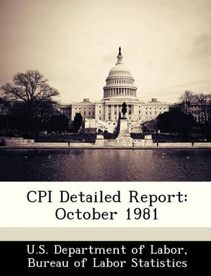 CPI Detailed Report October 1981 by