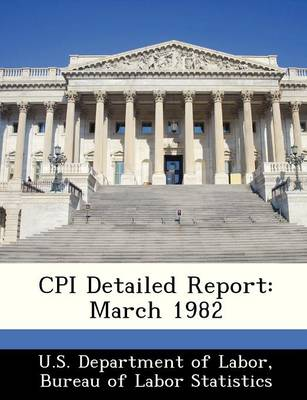 CPI Detailed Report March 1982 by