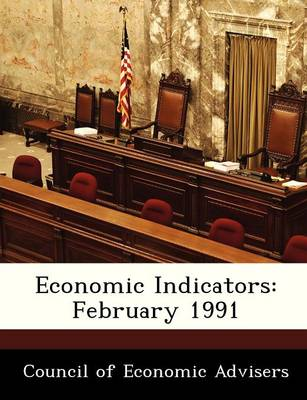 Economic Indicators February 1991 by
