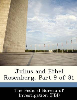 Julius and Ethel Rosenberg, Part 9 of 81 by
