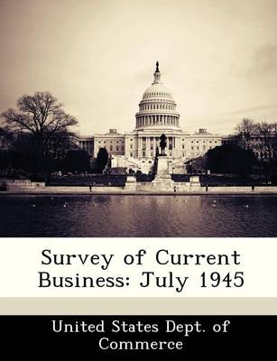 Survey of Current Business July 1945 by