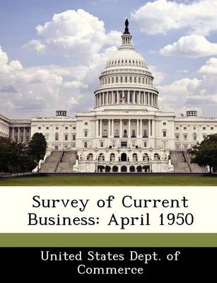 Survey of Current Business April 1950 by