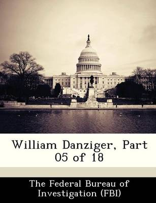 William Danziger, Part 05 of 18 by