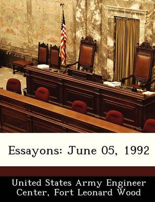 Essayons June 05, 1992 by Fort United States Army Engineer Center
