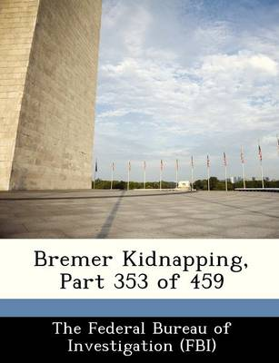 Bremer Kidnapping, Part 353 of 459 by