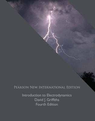 Introduction to Electrodynamics by David J. Griffiths