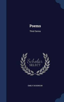 Poems Third Series by Emily Dickinson