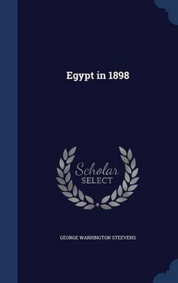 Egypt in 1898 by George Warrington Steevens