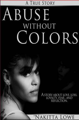 Abuse without Colors by NAKITTA LOWE