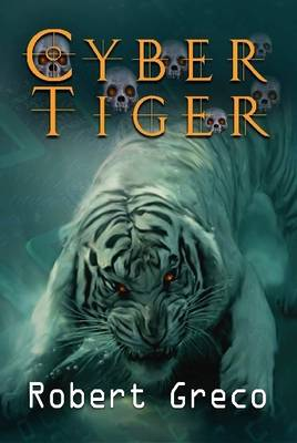 Cyber Tiger by Robert D. Greco Jr.