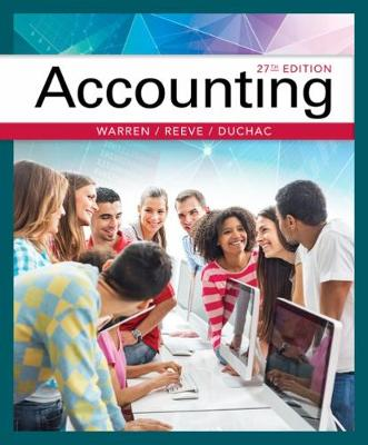Accounting by Jonathan (Wake Forest University) Duchac, Carl (University of Georgia) Warren, James (University of Tennessee) Reeve