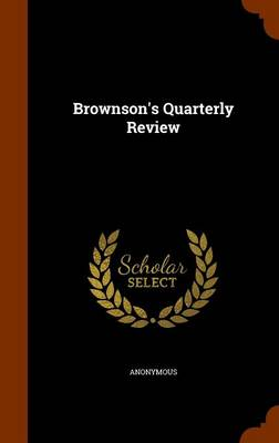 Brownson's Quarterly Review by Anonymous