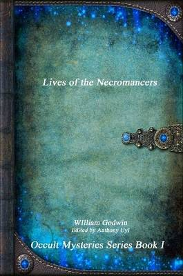 Lives of the Necromancers by William Godwin