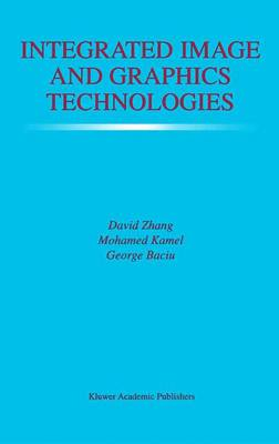 Integrated Image and Graphics Technologies by David Zhang
