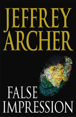 False Impression by Jeffrey Archer