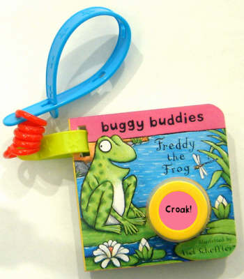 Sound Button Buggy Buddies Freddy the Frog by Axel Scheffler