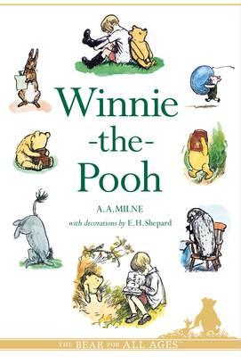 Winnie-the-Pooh by A.A. Milne, E.H. Shepard