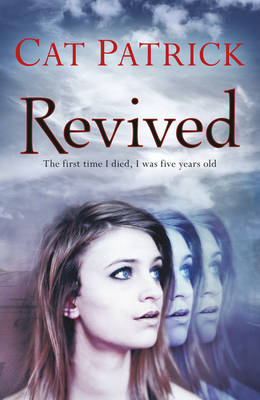Revived by Cat Patrick