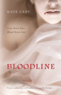 Bloodline: A Sequel to Bram Stoker's Dracula by Kate Cary