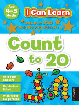 I Can Learn: Count to 20 Age 4-5 by