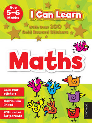 I Can Learn: Maths Age 5-6 by