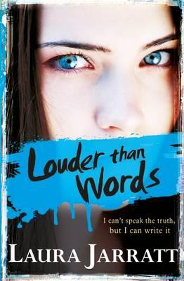 Louder Than Words by Laura Jarratt