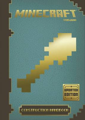 Minecraft: The Official Construction Handbook by Egmont UK Ltd
