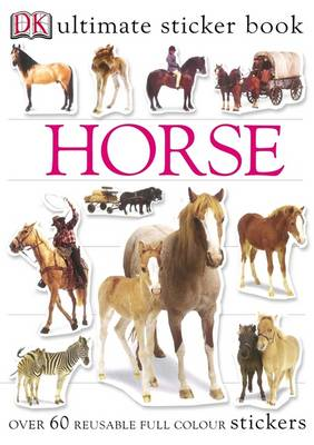 Horse Ultimate Sticker Book by