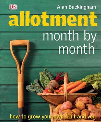 Allotment Month by Month by Alan Buckingham