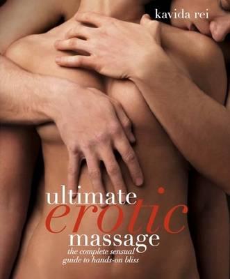 Ultimate Erotic Massage by Kavida Rei