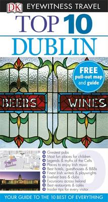 DK Eyewitness Top 10 Travel Guide: Dublin by Polly Phillimore, Andrew Sanger