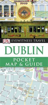 DK Eyewitness Pocket Map and Guide: Dublin by