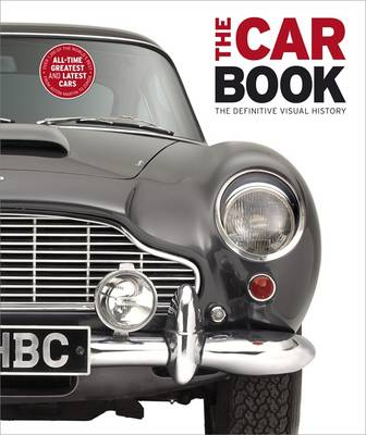 The Car Book: The Definitive Visual History, by Kindersley Dorling